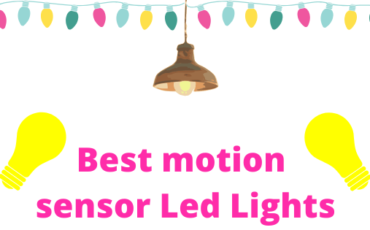 Best motion sensor Led Lights