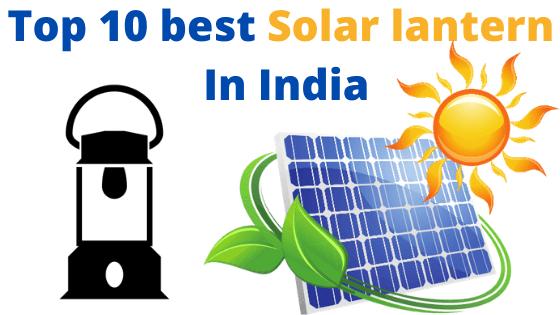 Best Solar Lantern In India